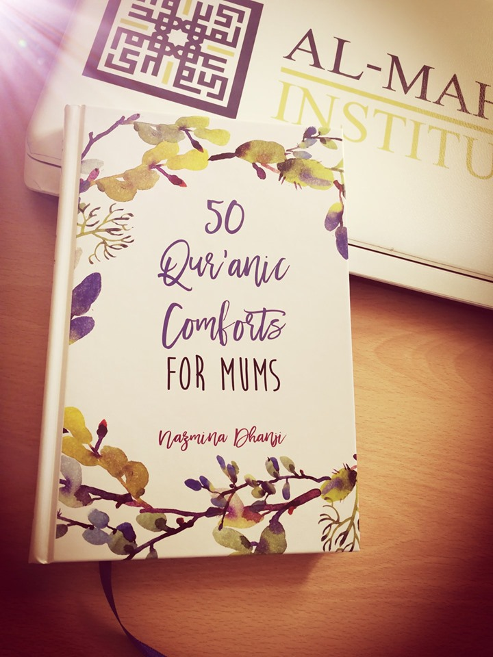 """50 Qur'anic Comforts for Mums"" publication by Nazmina Dhanji"